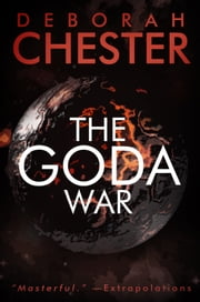 The Goda War ebook by Deborah Chester,Jay D. Blakeney