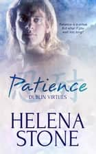 Patience ebook by Helena Stone