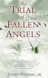 The Trial of Fallen Angels ebook by James Kimmel, Jr.