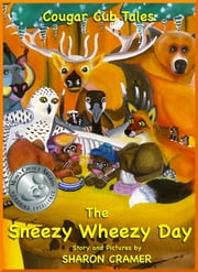 Cougar Cub Tales: The Sneezy Wheezy Day ebook by Sharon Cramer