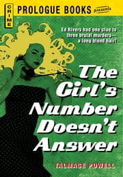 The Girl's Number Doesn't Answer ebook by Talmage Powell