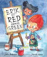 Erik the Red Sees Green ebook by Julie Anderson