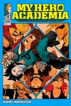 My Hero Academia, Vol. 12 - The Test eBook by Kohei Horikoshi