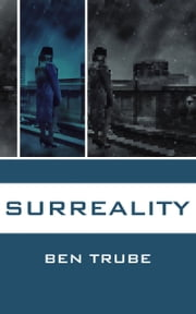 Surreality ebook by Ben Trube