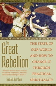 The Great Rebellion ebook by Samael Aun Weor