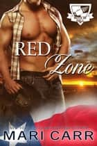 Red Zone ebook by Mari Carr