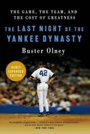 The Last Night of the Yankee Dynasty ebook by Buster Olney