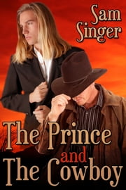 The Prince and the Cowboy ebook by Sam Singer