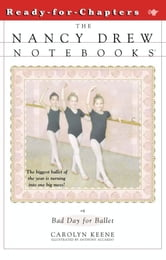 Bad Day for Ballet ebook by Carolyn Keene