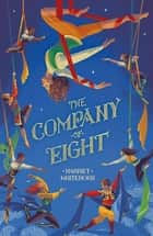The Company of Eight ebook by Harriet Whitehorn