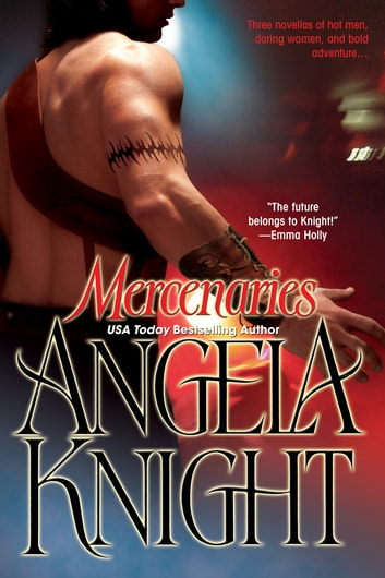 Mercenaries ebook by Angela Knight