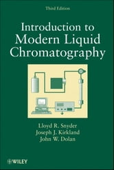 Introduction to Modern Liquid Chromatography ebook by Lloyd R. Snyder,Joseph J. Kirkland,John W. Dolan