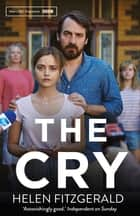 The Cry ebook by Helen FitzGerald