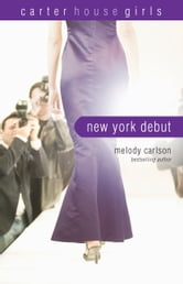 New York Debut ebook by Melody Carlson