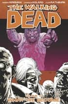 The Walking Dead, Vol. 10 ebook by Robert Kirkman, Charlie Adlard, Cliff Rathburn