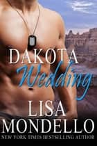 Dakota Wedding ebook by Lisa Mondello