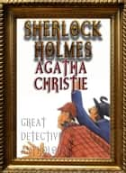 Detective Anthology: Sherlock Holmes, Agatha Christie's Poirot, and More (Fast Navigation with NCX and TOC) ekitaplar by Arthur Conan Doyle, Agatha Christie, Better Bible Bureau