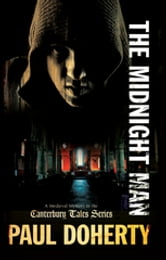 The Midnight Man - A Canterbury Tales Medieval Mystery 7 ebook by Paul Doherty