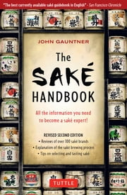 The Sake Handbook ebook by John Gauntner
