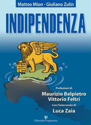 Indipendenza ebook by Kobo.Web.Store.Products.Fields.ContributorFieldViewModel