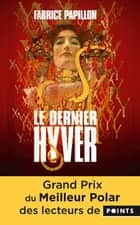 Le Dernier Hyver ebook by Fabrice PAPILLON