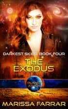 The Exodus - Planet Athion ebook by Marissa Farrar
