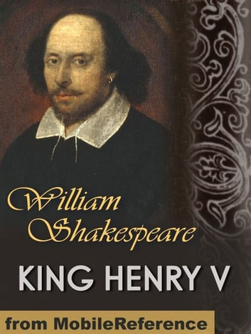 King Henry V (Mobi Classics) ebook by William Shakespeare