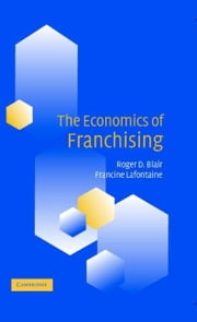 The Economics of Franchising ebook by Blair, Roger D.