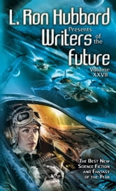 Writers of the Future Volume 27 ebook by L. Ron Hubbard