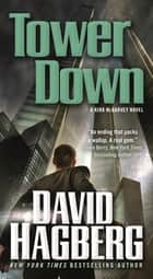 Tower Down - A Kirk McGarvey Novel ebook by David Hagberg