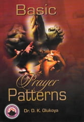 Basic Prayer Pattern ebook by Dr. D. K. Olukoya