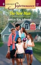 The New Man ebook by Janice Kay Johnson