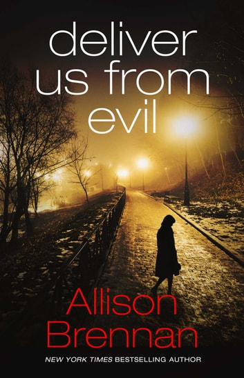 Deliver Us From Evil ebook by Allison Brennan
