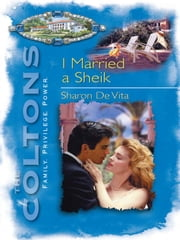 I Married A Sheik ebook by Sharon De Vita