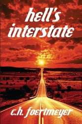Hell's Interstate ebook by C.H. Foertmeyer