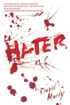Hater - A Novel ebook by David Moody