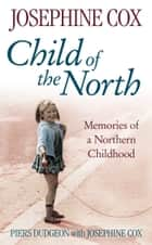 Child of the North ebook by Piers Dudgeon