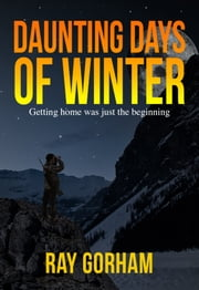 Daunting Days of Winter ebook by Ray Gorham