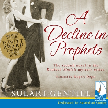 A Decline in Prophets audiobook by Sulari Gentill
