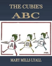 THE CUBIE'S ABC VERSED ebook by MARY MILLS LYALL