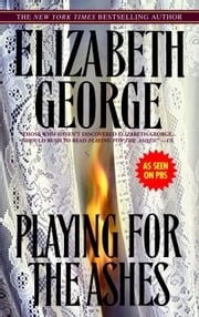 Playing for the Ashes ebook by Elizabeth George