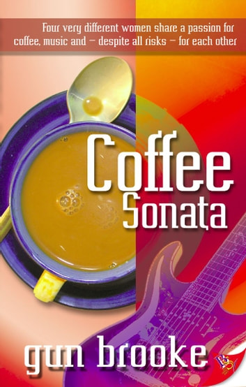 Coffee Sonata ebook by Gun Brooke