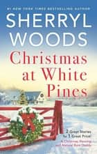 Christmas at White Pines ebook by Sherryl Woods