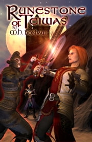 Runestone of Teiwas (Book 2 -- Swords of Destiny) ebook by M.H. Bonham
