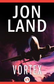 Vortex ebook by Jon Land