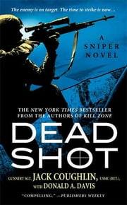 Dead Shot ebook by Jack Coughlin,Donald A. Davis