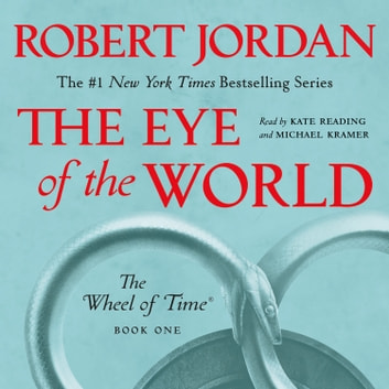 The Eye of the World - Book One of The Wheel of Time audiobook by Robert Jordan