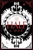 Half a War (Shattered Sea, Book 3) ebook by