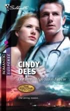 Dr. Colton's High-Stakes Fiance ebook by Cindy Dees