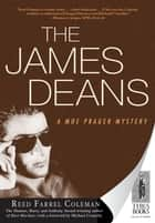 The James Deans ebook by Reed Farrel Coleman